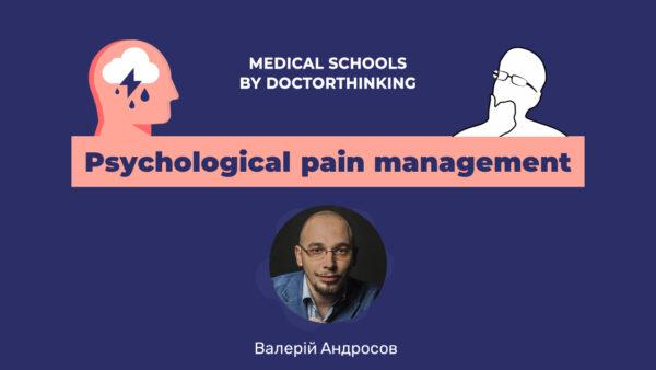 Psychological pain management